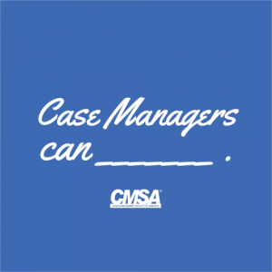 case managers can fill in the blank